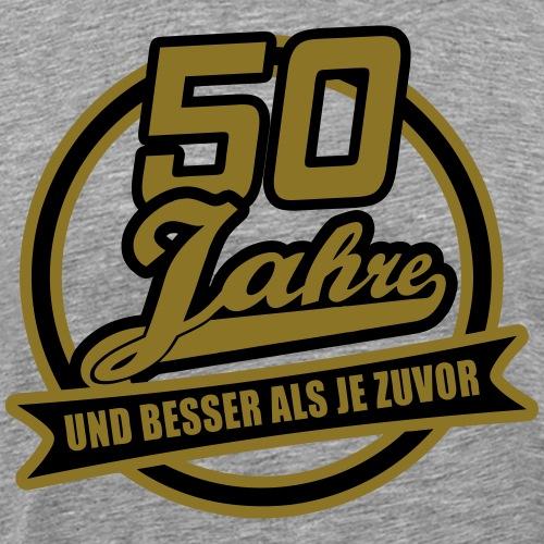 50 Jahre und besser .... - Männer Premium T-Shirt