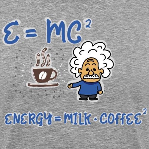 Kaffee - Energie -Milch - Männer Premium T-Shirt