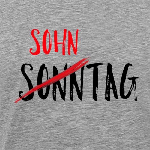 Sohntag - Männer Premium T-Shirt