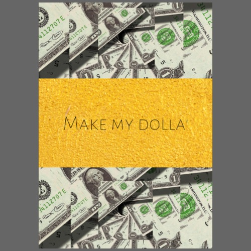 Make my Dolla'
