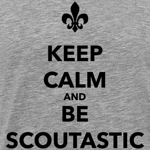Keep calm and be scoutastic - Farbe frei wählbar - Männer Premium T-Shirt