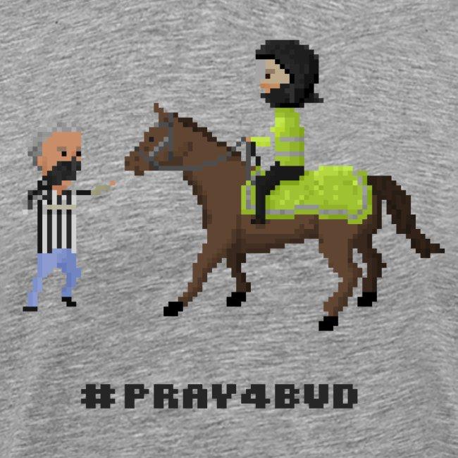 Pray 4 Bud