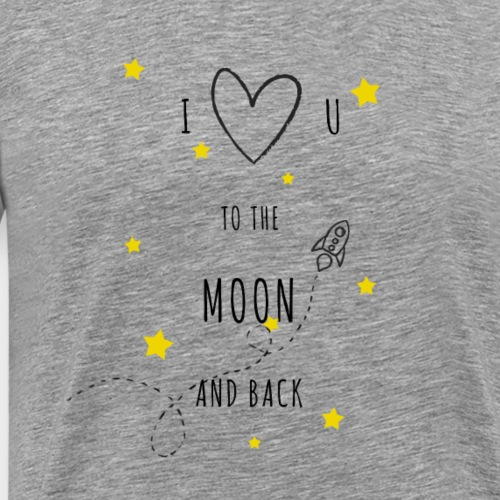 Love to the Moon and back - T-shirt Premium Homme