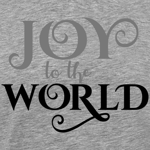 joy to the world - Männer Premium T-Shirt