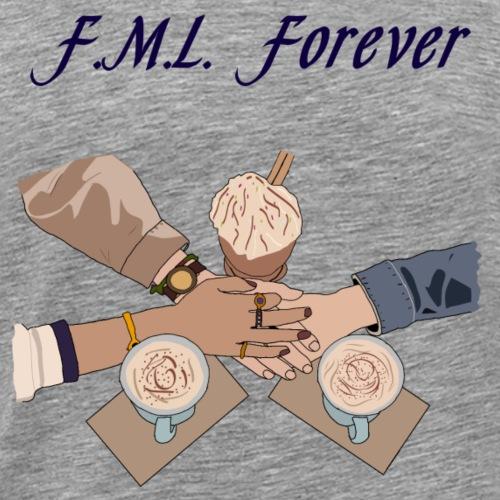 F M L Forever - T-shirt Premium Homme