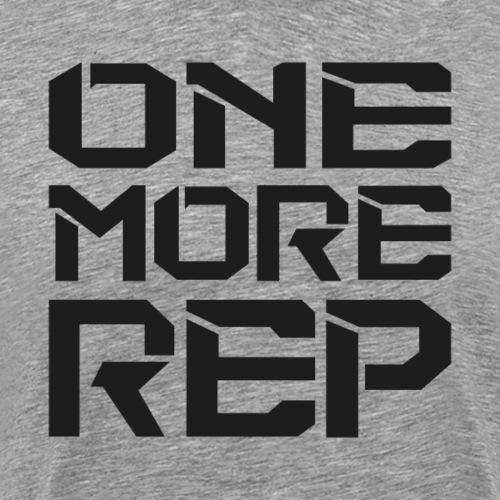 One More Rep - Fitness Motivation Gewichtheber - Männer Premium T-Shirt