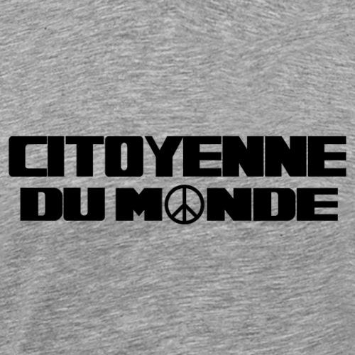 Citoyenne du monde - T-shirt Premium Homme
