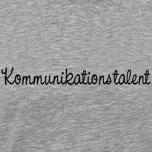 kommunikationstalent - Männer Premium T-Shirt