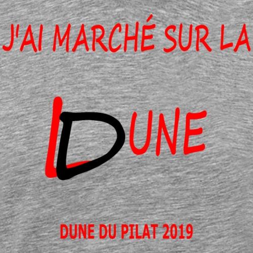 Marcher sur la Dune du Pilat 2019 - Men's Premium T-Shirt