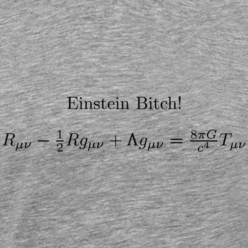 Einstein Bitch Feldgleichungen