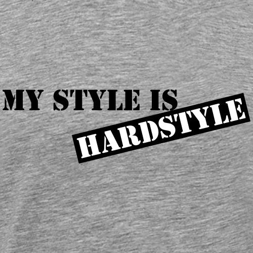 My style is hardstyle - Männer Premium T-Shirt