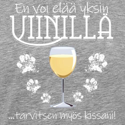 Yksin Viinillä Kissa - Miesten premium t-paita