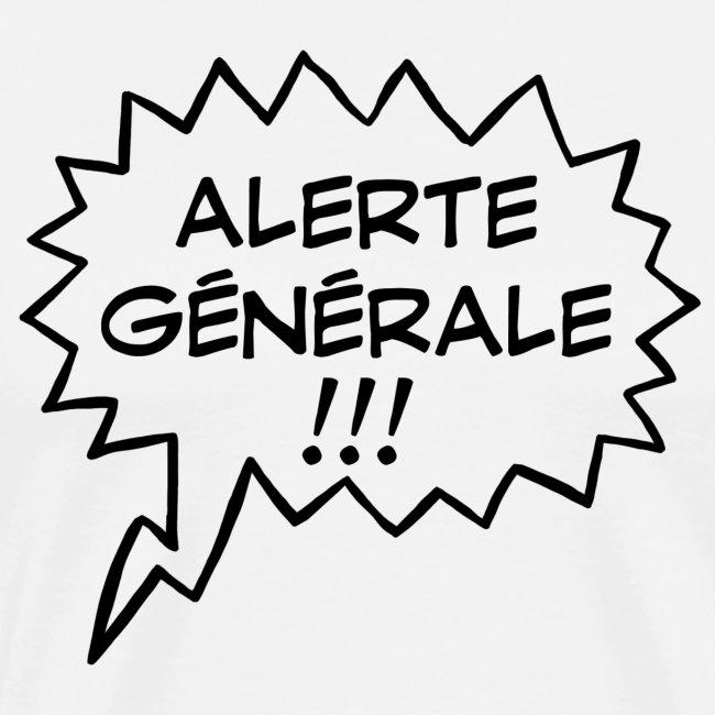 Alerte générale !