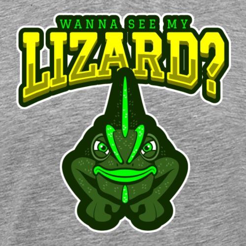 Wanna See my Lizard - Miesten premium t-paita