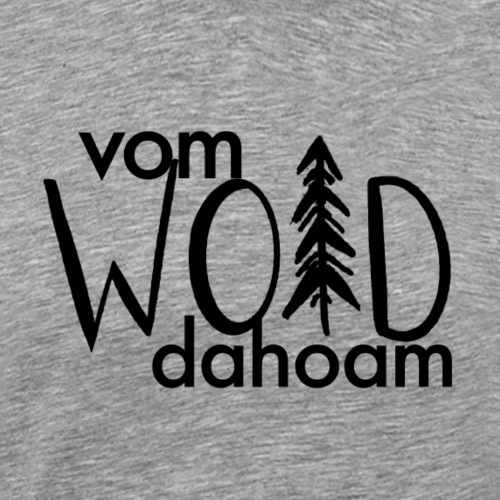 Vom Woid dahoam - Männer Premium T-Shirt