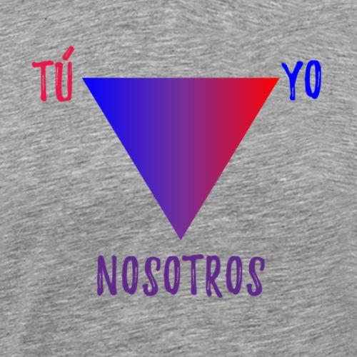 Tú, Yo>Nosotros - Camiseta premium hombre