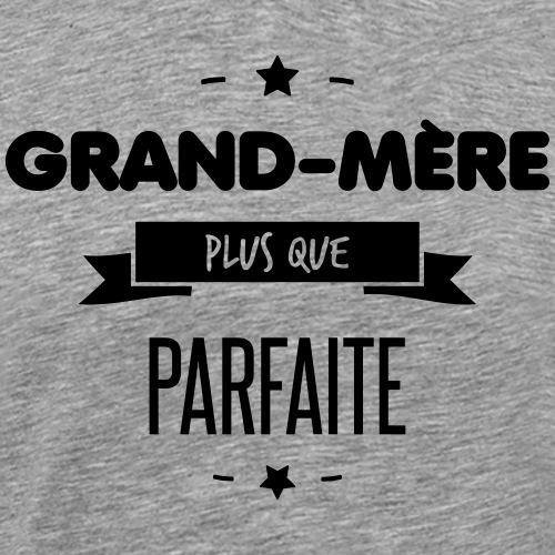 GRAND-MERE PARFAITE - T-shirt Premium Homme