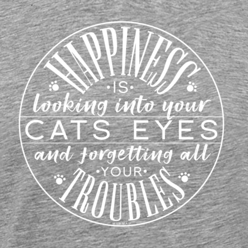 Happiness is Cat - Miesten premium t-paita