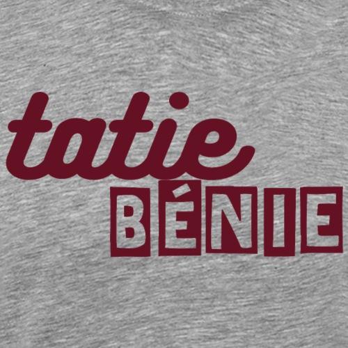 tatie bénie - T-shirt Premium Homme