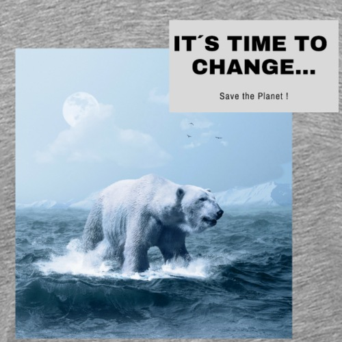 It s Time to Change - Männer Premium T-Shirt