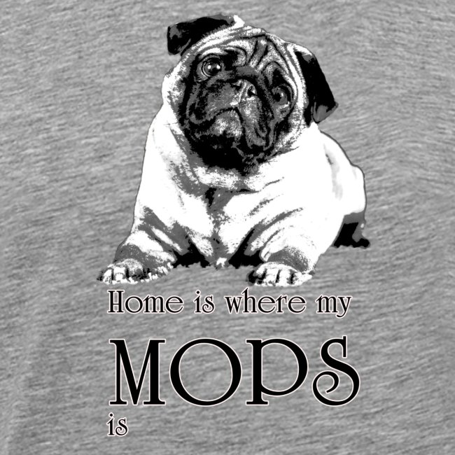 Home is where my Mops is