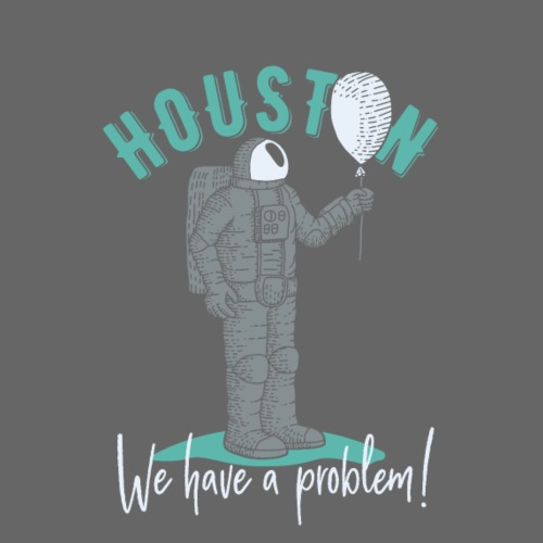 Houston we have a problem - Männer Premium T-Shirt