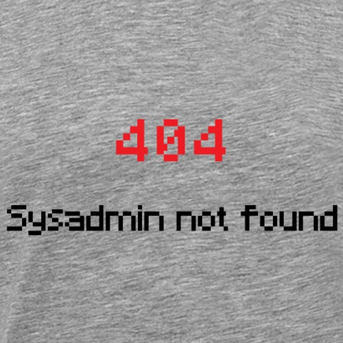 Sysadmin - Admin - IT Administrator - IT Support - Männer Premium T-Shirt