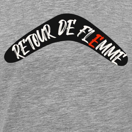 Retour de flemme - T-shirt Premium Homme