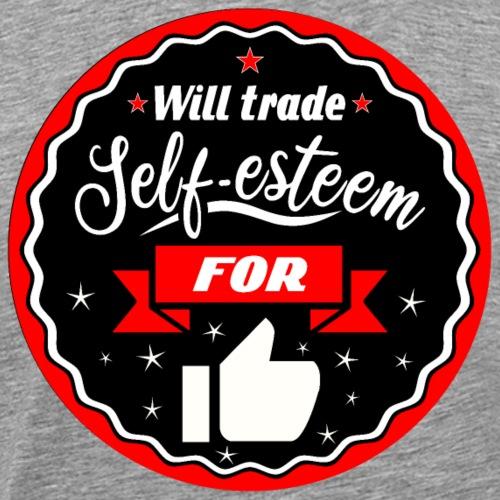 Trade self-esteem for likes (inches) - Men's Premium T-Shirt