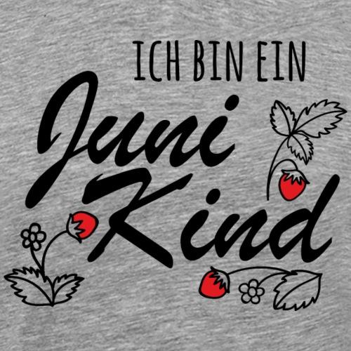 Juni Geburtstag Kind Shirt lustiges Geschenk - Männer Premium T-Shirt