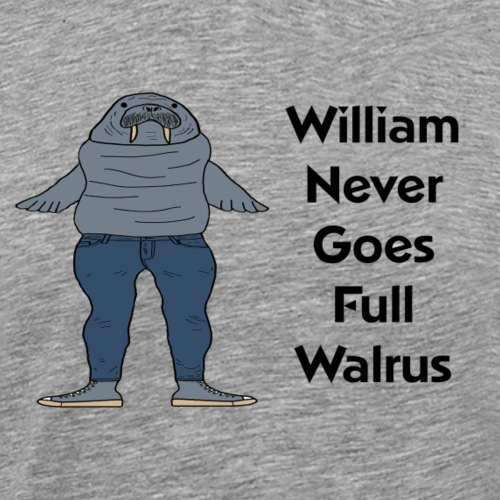 William the Walrus - Men's Premium T-Shirt