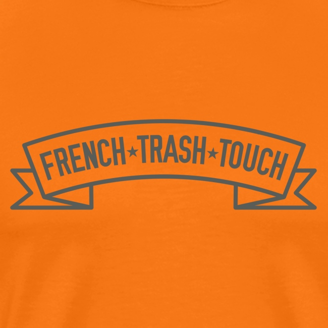 FRENCH TRASH TOUCH