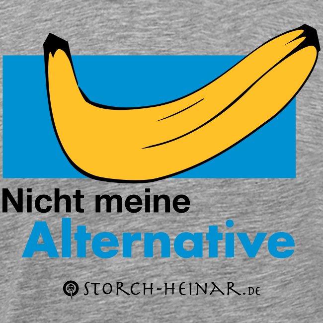 Nicht meine Alternative