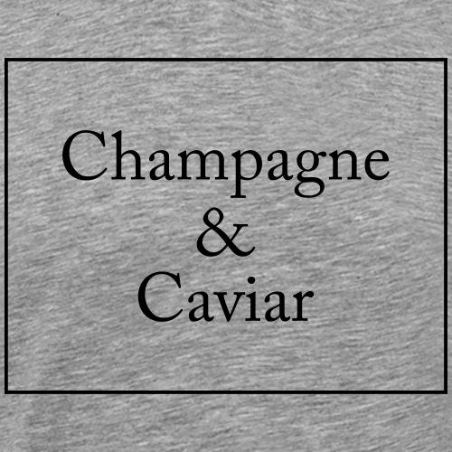 Champaign & Caviar - Men's Premium T-Shirt