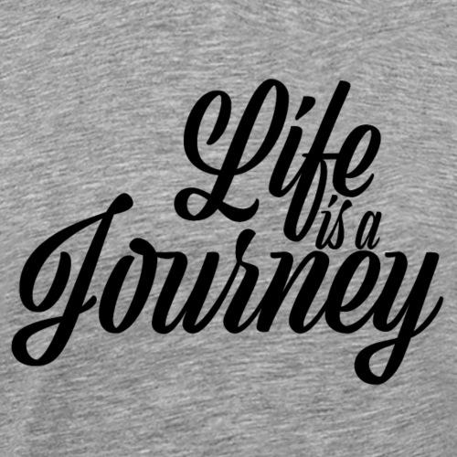 Life is a journey - Koszulka męska Premium