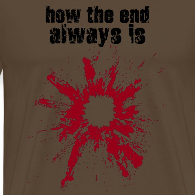 how the end always is