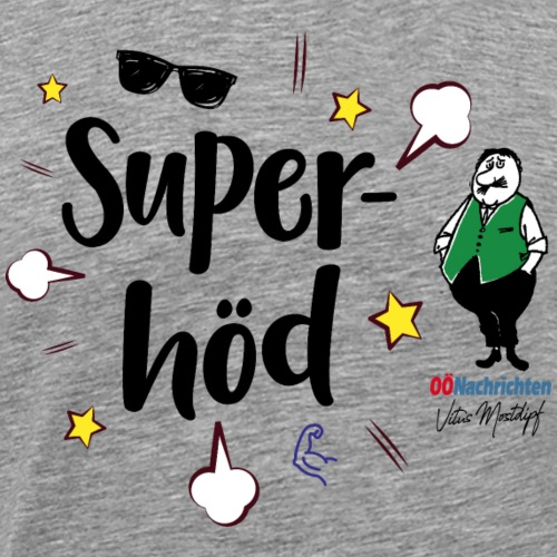 Superhöd - Männer Premium T-Shirt