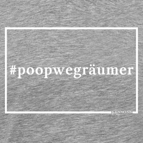 #poopwegräumer | Hundeshirt - Männer Premium T-Shirt