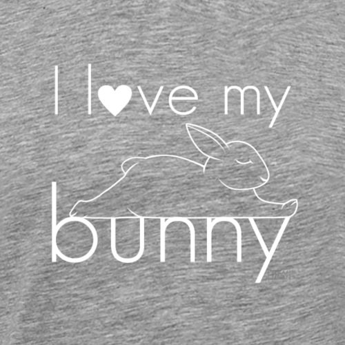 I love my bunny - Miesten premium t-paita
