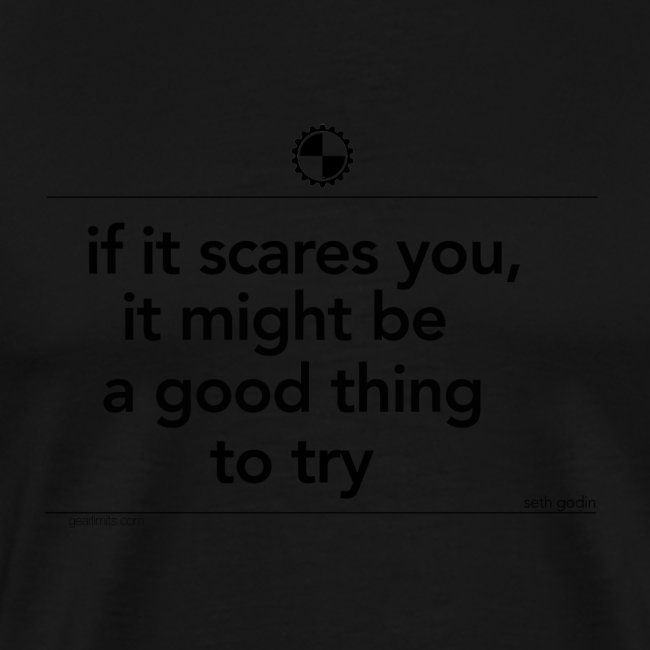 If it scares you Seth Godin black