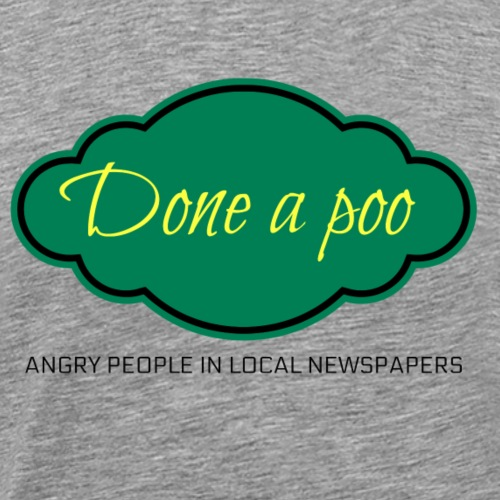 Done a Poo - Men's Premium T-Shirt