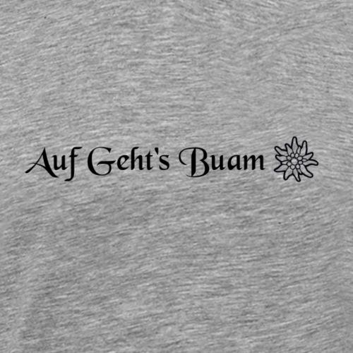AufGeht sBuam - Männer Premium T-Shirt