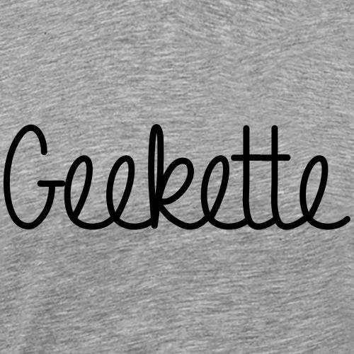 Geekette - T-shirt Premium Homme