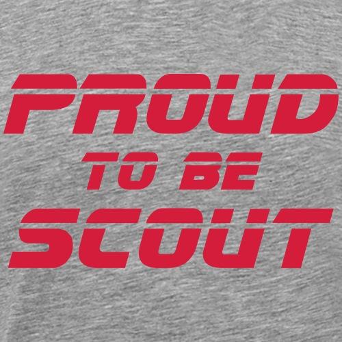 Proud to be scout Typo - Designfarbe frei wählbar - Männer Premium T-Shirt