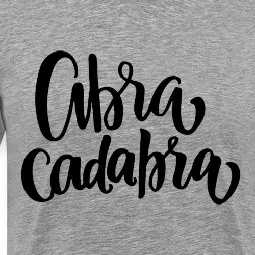 Abra Cadabra Schriftzug - Männer Premium T-Shirt