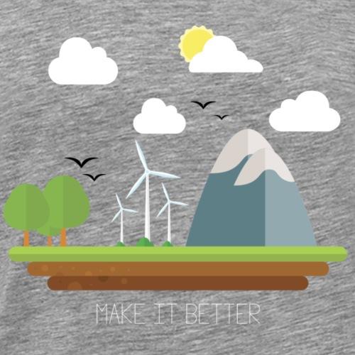 MAKE IT BETTER - Maglietta Premium da uomo