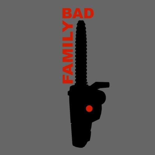 BAD FAMILY - T-shirt Premium Homme
