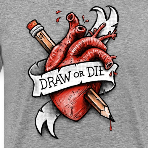 Draw or Die - Men's Premium T-Shirt