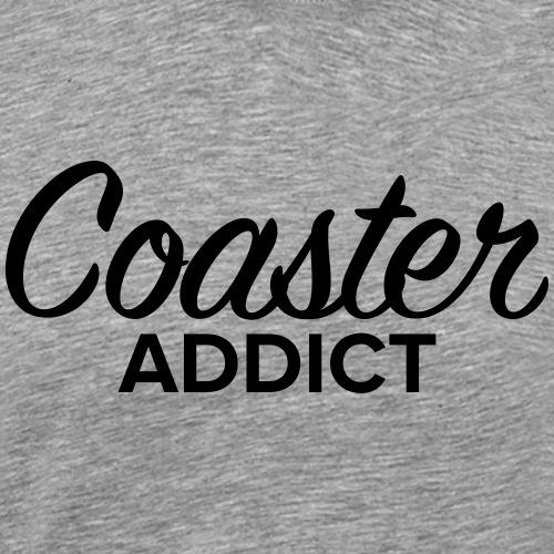 Addict Coaster - T-shirt Premium Homme