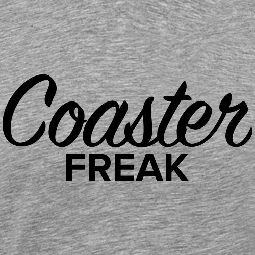 Freak Coaster - T-shirt Premium Homme
